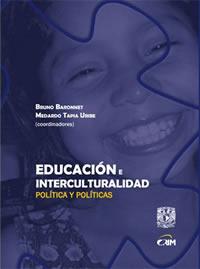 Educación e interculturalidad. Política y políticas